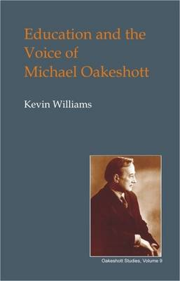 Education and the Voice of Michael Oakeshott