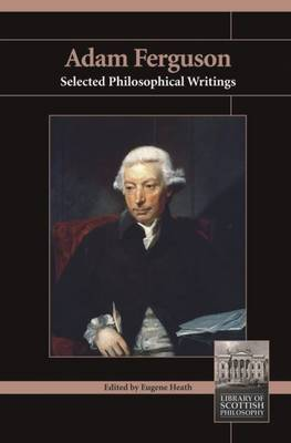 Adam Ferguson: Selected Philosophical Writings