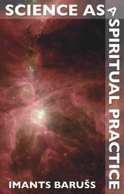 Science as a Spiritual Practice