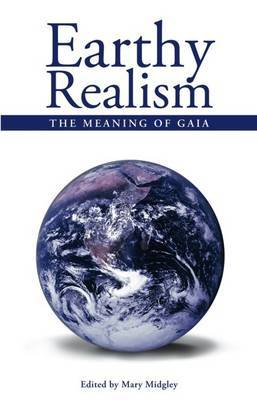 Earthy Realism: The Meaning of Gaia