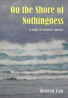 On the Shore of Nothingness: A Study in Cognitive Poetics
