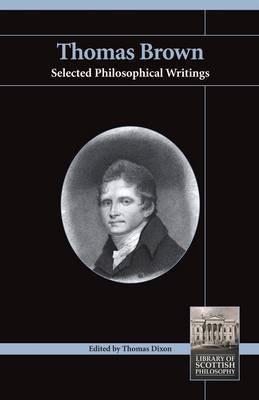 Thomas Brown: Selected Philosophical Writings