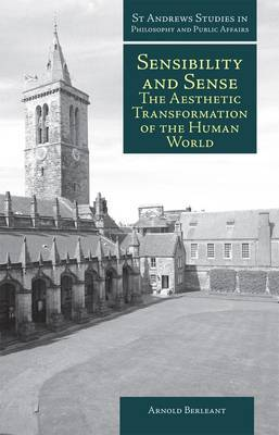 Sensibility and Sense: The Aesthetic Transformation of the Human World