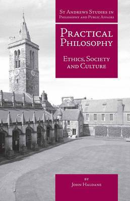 Practical Philosophy: Ethics, Society and Culture