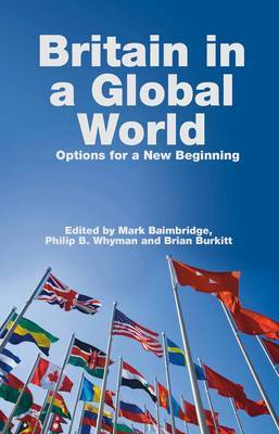 Britain In a Global World: Options for a New Beginning