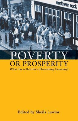 Poverty or Prosperity?: What Tax is Best for a Flourishing Economy