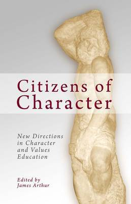 Citizens of Character: New Directions in Character and Values Education