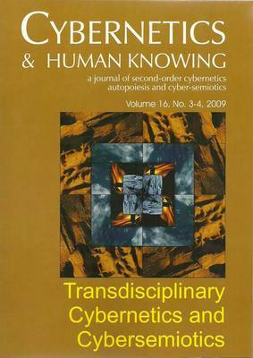 Transdisciplinary Cybernetics and Cybersemiotics