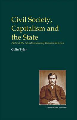 Civil Society, Capitalism and the State: Part 2: Civil Society, Capitalism and the State