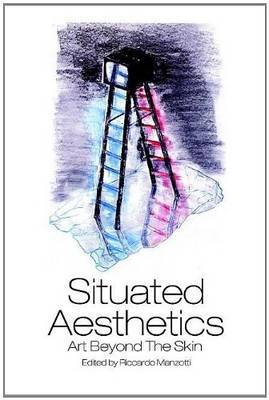 Situated Aesthetics: Art Beyond the Skin
