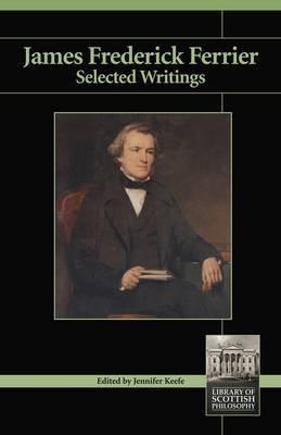 James Frederick Ferrier: Selected Writings