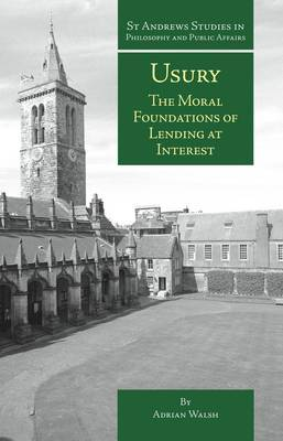Usury: The Moral Foundations of Lending at Interest