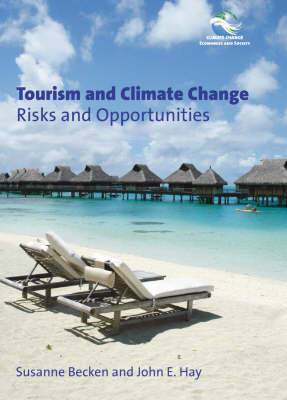 Tourism and Climate Change: Risks and Opportunities