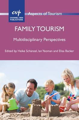 Family Tourism: Multidisciplinary Perspectives