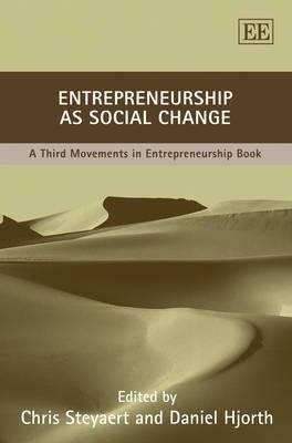Entrepreneurship as Social Change: A Third Movements in Entrepreneurship Book