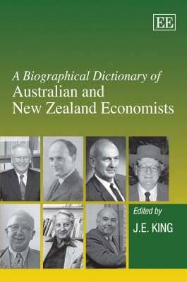 A Biographical Dictionary of Australian and New Zealand Economists