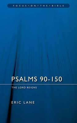 Psalms 90-150: The Lord Reigns