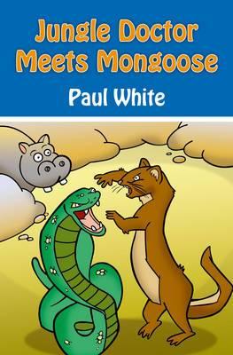 Jungle Doctor Meets Mongoose