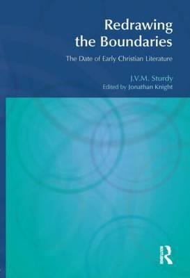 Redrawing the Boundaries: The Date of Early Christian Literature