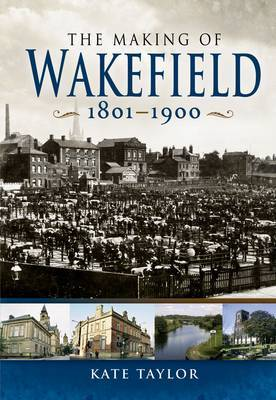 Making of Wakefield C1801-1900