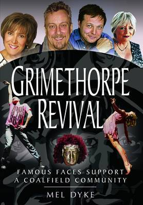 Grimethorpe Revival: Celebrity Support for a Coalfield Community