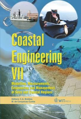 Coastal Engineering: Modelling, Measurements, Engineering and Management of Seas and Coastal Regions: Part 7