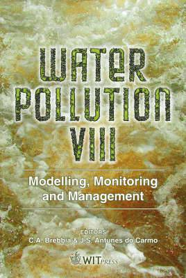 Water Pollution: Modelling, Monitoring and Management: v. 8