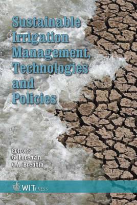 Sustainable Irrigation Management, Technologies and Policies
