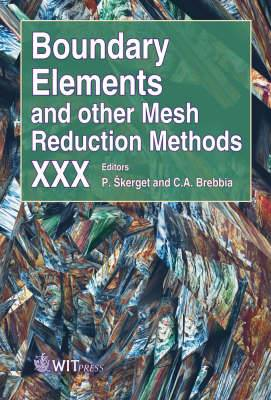 Boundary Elements and Other Mesh Reduction Methods: XXX