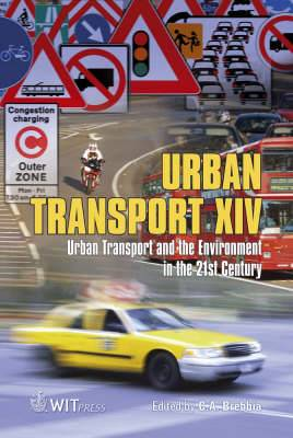 Urban Transport: Urban Transport and the Environment in the 21st Century: Volume 14