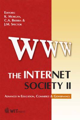 The Internet Society: Advances in Education, Commerce and Governance: v. 2
