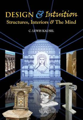 Design & Intuition: Structures, Interiors and the Mind