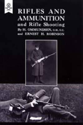 Rifles and Ammunition, and Rifle Shooting