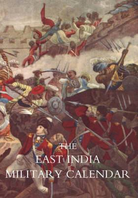 East India Military Calendar; Containing the Services of General & Field Officers of the Indian Army: v. 2