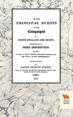 Memoirs of the Principal Events in the Campaigns of North Holland and Egypt (1799-1804)