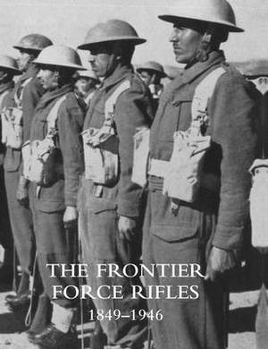 Frontier Force Rifles1849 - 1946