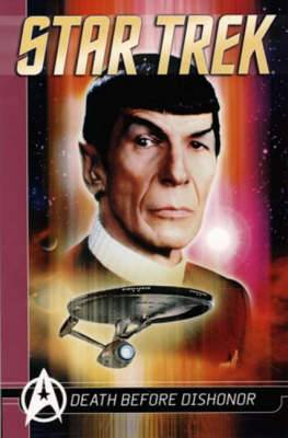 Star Trek Comics Classics: Death Before Dishonour