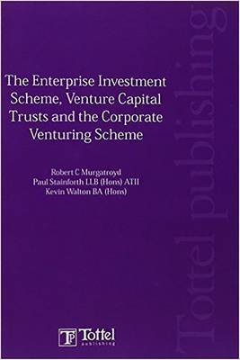 Enterprise Investment Scheme, Venture Capital Trusts and the Corporate Venturing Scheme