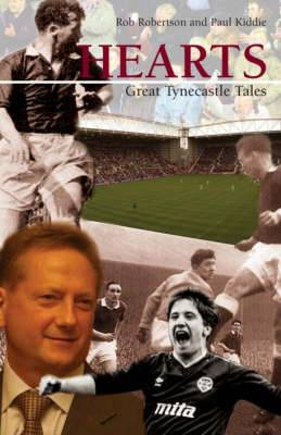 Hearts: Great Tynecastle Tales