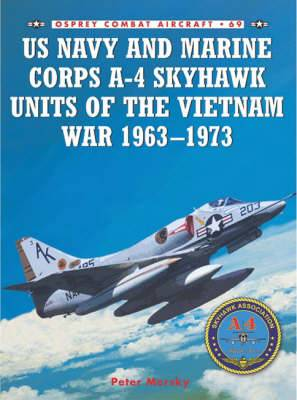 US Navy and Marine Corps A-4 Skyhawk Units of the Vietnam War 1963-1973