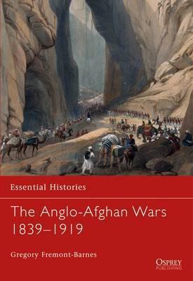 The Anglo-Afghan Wars: 1839-1919