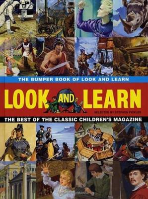 Bumper Book of Look & Learn: The Best of the Classic Children's Magazine