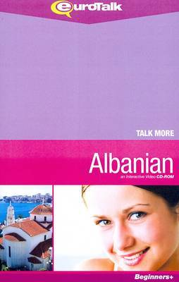 Talk More - Albanian: An Interactive Video CD-ROM for Learning Albanian