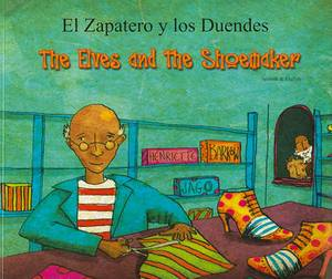 The Elves and the Shoemaker in Spanish and English