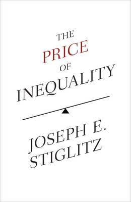 The Price Of Inequality,