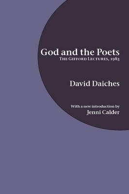 God and the Poets: The Gifford Lectures, 1983