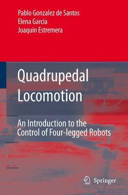 Quadrupedal Locomotion: An Introduction to the Control of Four-legged Robots