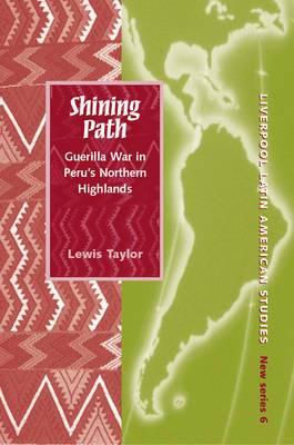 Shining Path: Guerrilla War in Peru's Northern Highlands