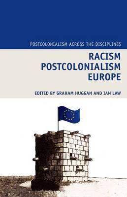 Racism Postcolonialism Europe