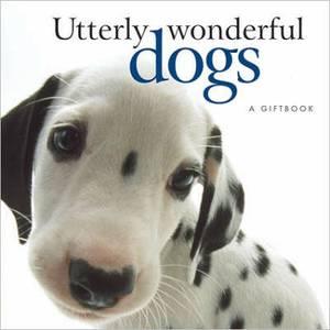 Utterly Wonderful Dogs